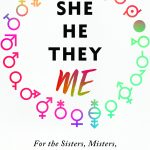 She/He/They/Me Cover Reveal and Dear Mr. Henshaw