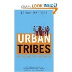 urban tribes ethan watters